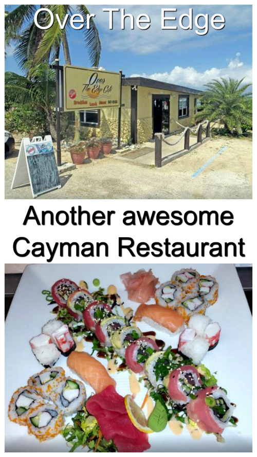 """Over The Edge"" is an awesome restaurant on the North Side of Grand Cayman. Sushi Sunday is super popular and they make wonderful meals from the lionfish that I regularly catch for them."